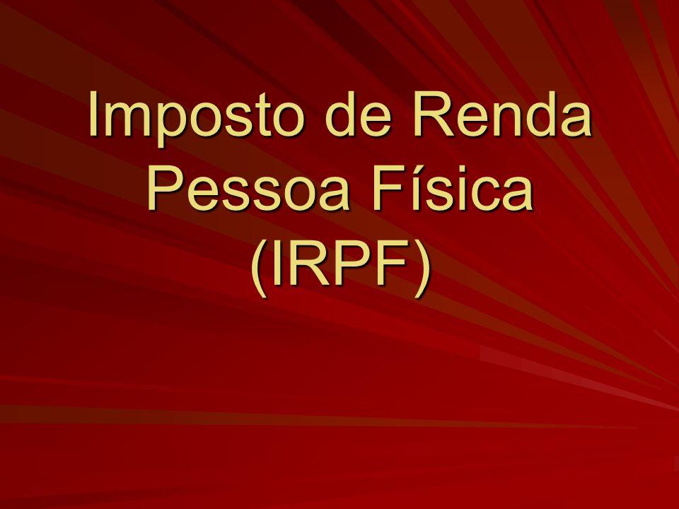 Imposto de Renda Pessoa Física (IRPF)