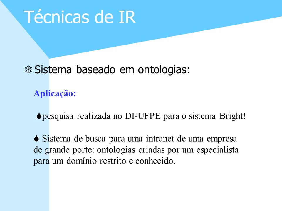 pesquisa realizada no DI-UFPE para o sistema Bright!