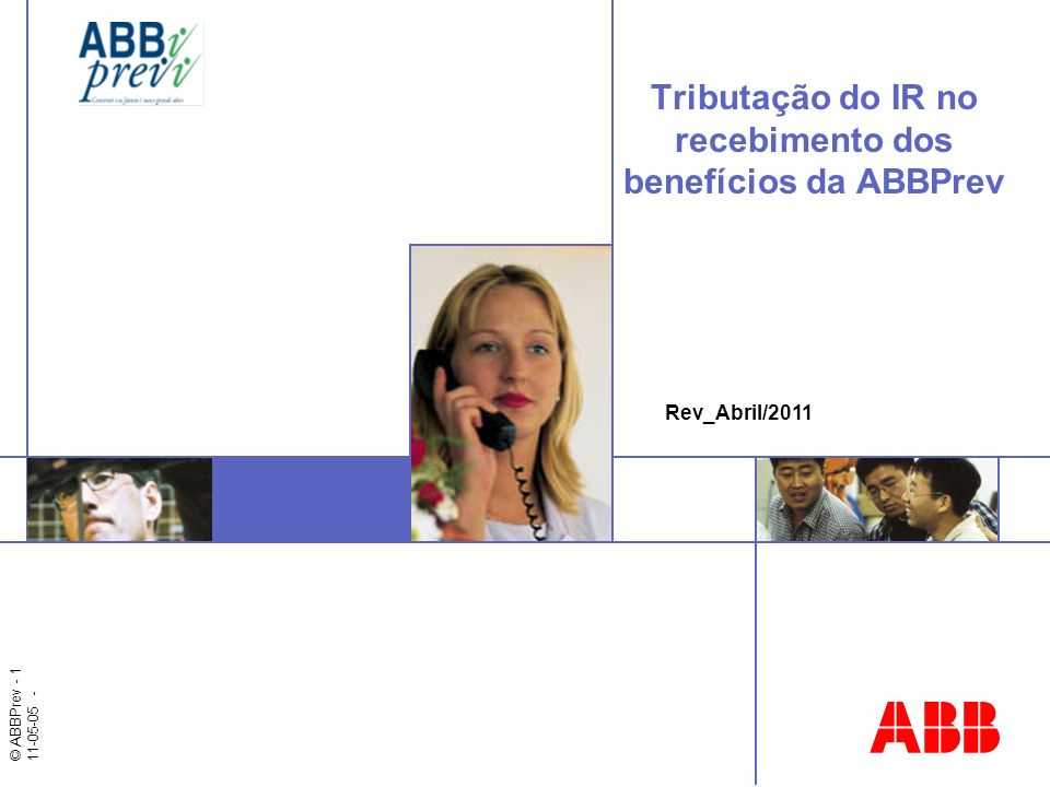Tributação do IR no recebimento dos benefícios da ABBPrev