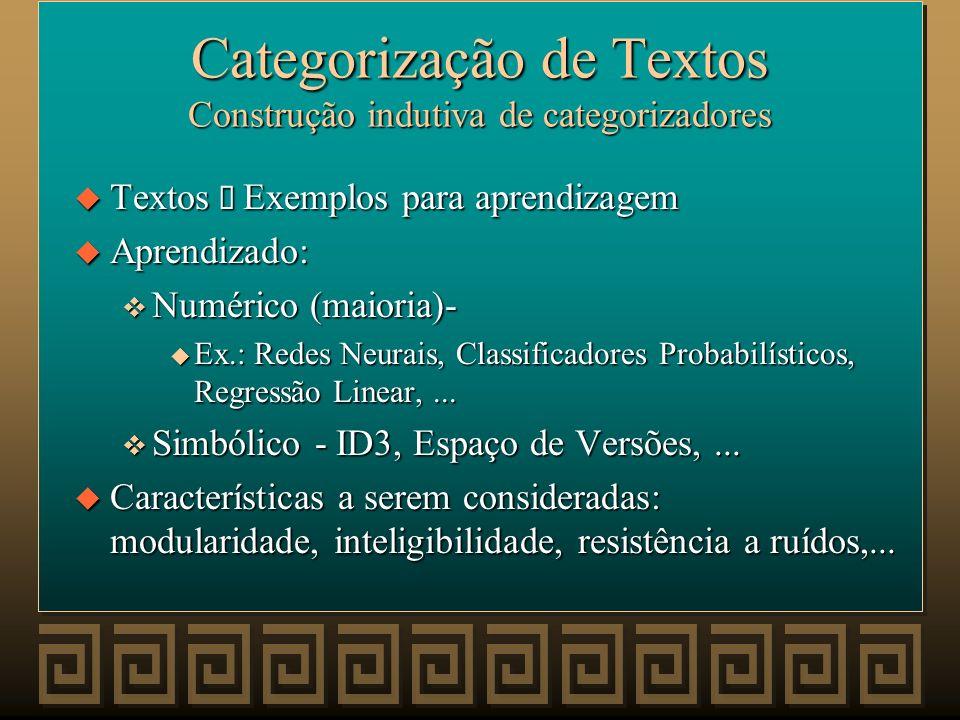 Categorização de Textos Construção indutiva de categorizadores
