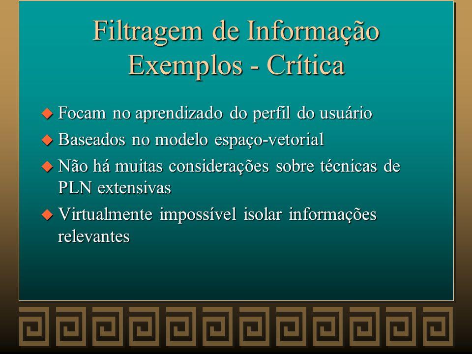 Filtragem de Informação Exemplos - Crítica