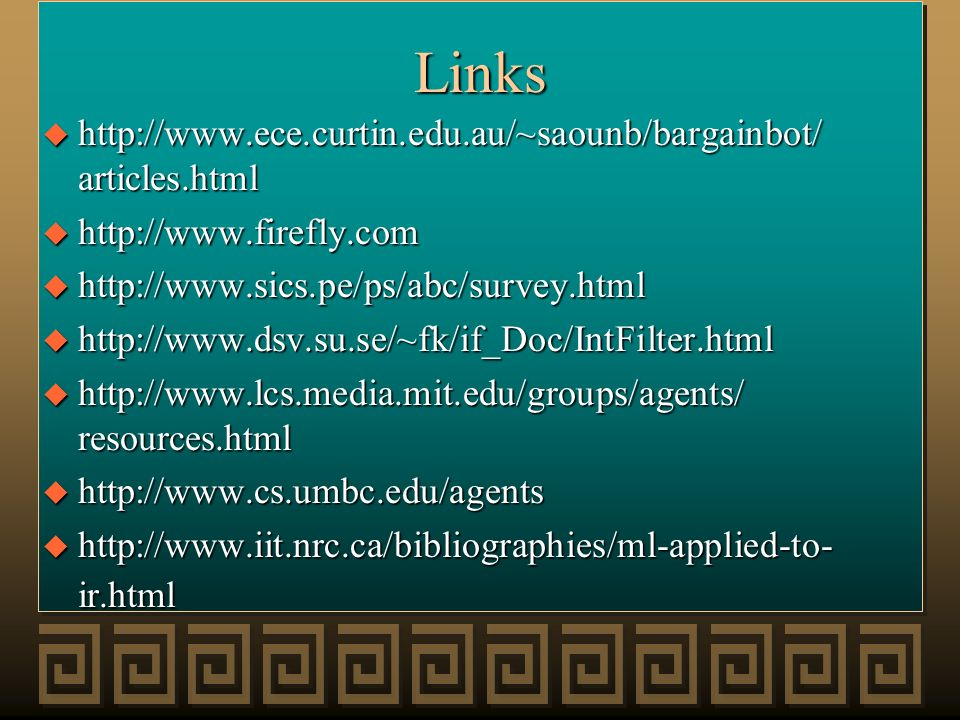 Links http://www.ece.curtin.edu.au/~saounb/bargainbot/ articles.html