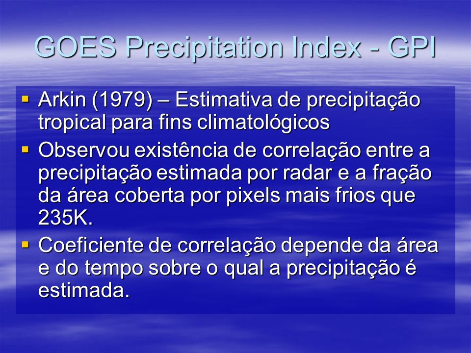 GOES Precipitation Index - GPI