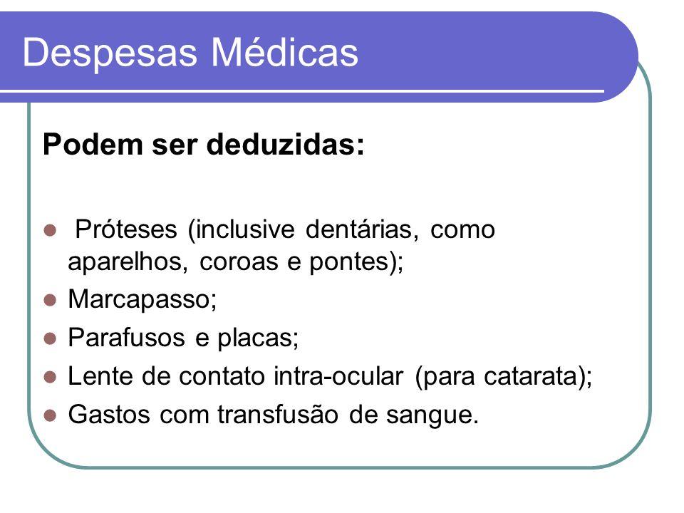 Despesas Médicas Podem ser deduzidas: