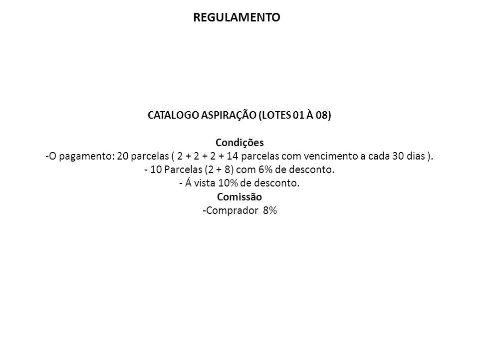 CATALOGO ASPIRAÇÃO (LOTES 01 À 08)