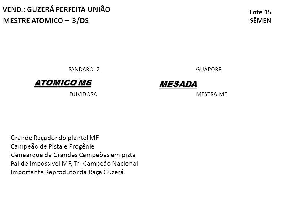 VEND.: GUZERÁ PERFEITA UNIÃO MESTRE ATOMICO – 3/DS