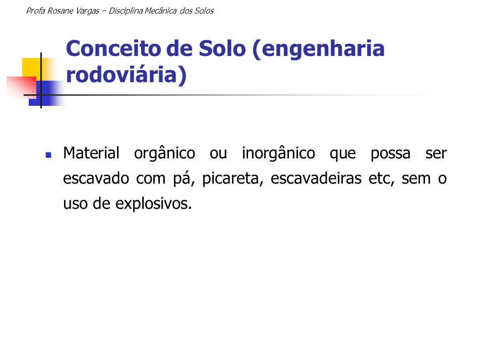 Conceito de Solo (engenharia rodoviária)