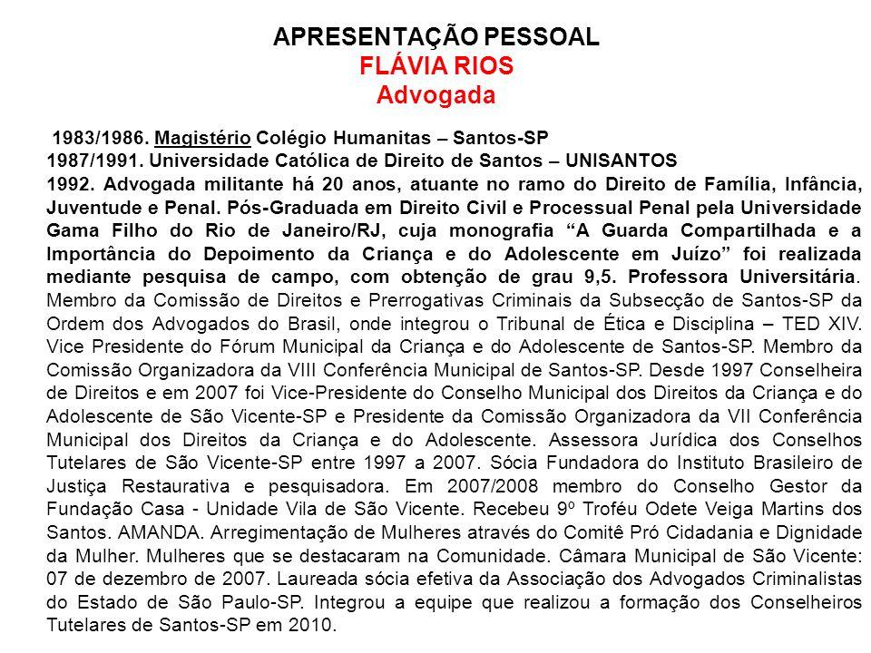 APRESENTAÇÃO PESSOAL FLÁVIA RIOS Advogada