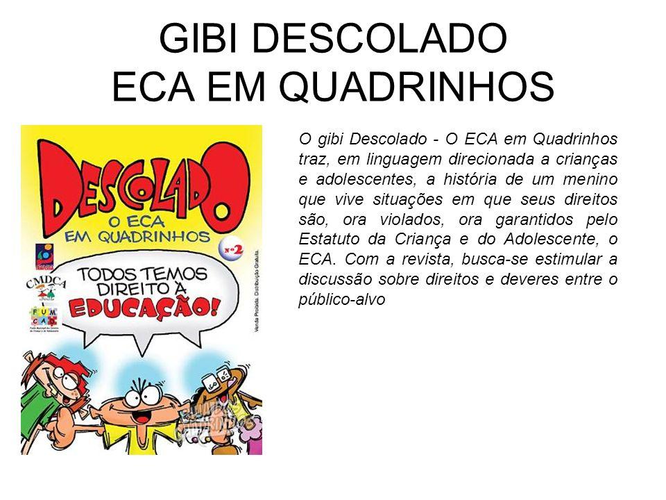 GIBI DESCOLADO ECA EM QUADRINHOS
