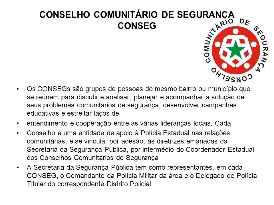 CONSELHO COMUNITÁRIO DE SEGURANÇA CONSEG