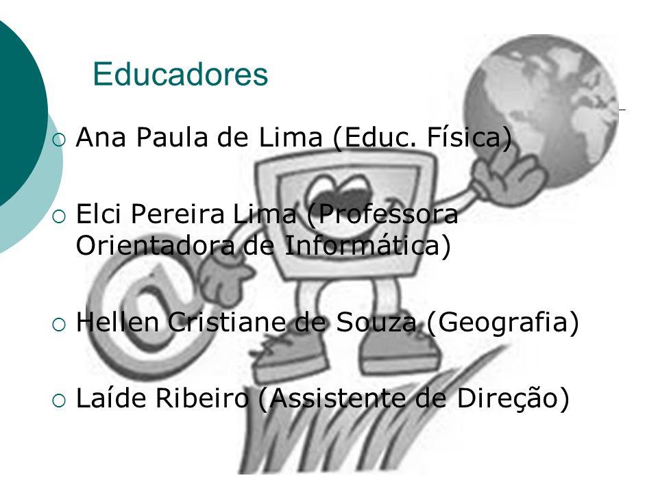 Educadores Ana Paula de Lima (Educ. Física)