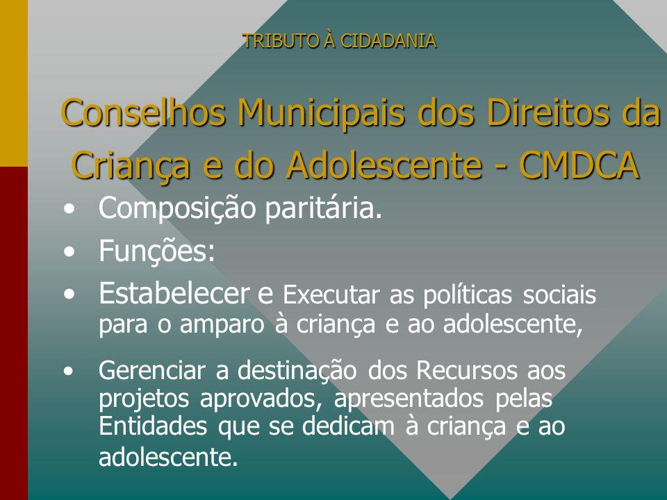 Conselhos Municipais dos Direitos da Criança e do Adolescente - CMDCA