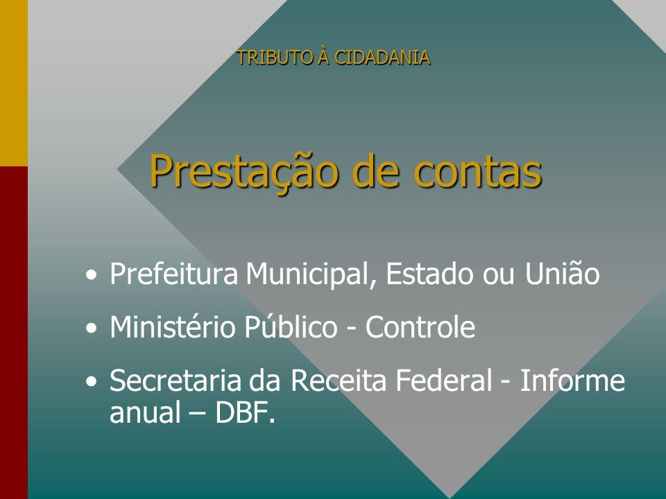 Prestação de contas Prefeitura Municipal, Estado ou União