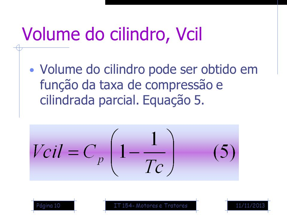 Volume do cilindro, Vcil