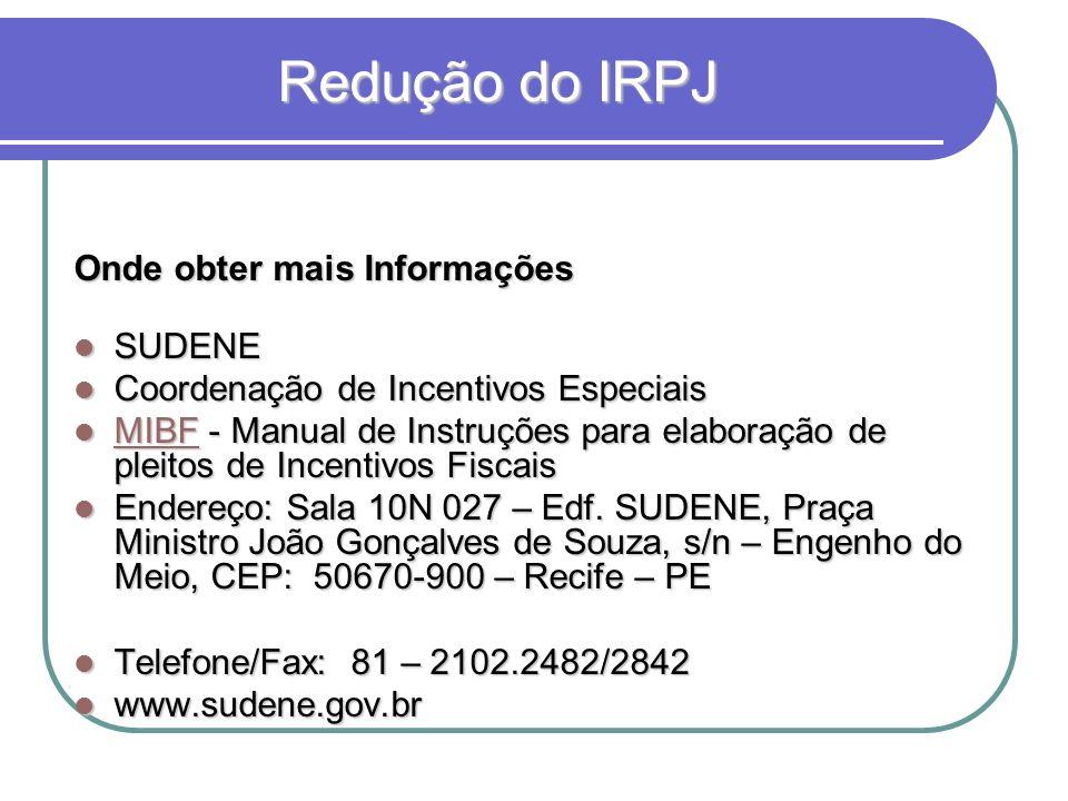 Redução do IRPJ Onde obter mais Informações SUDENE