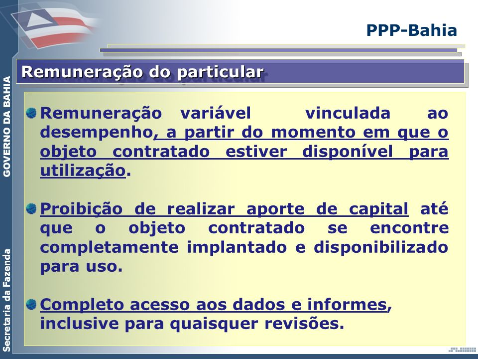PPP-Bahia Remuneração do particular.