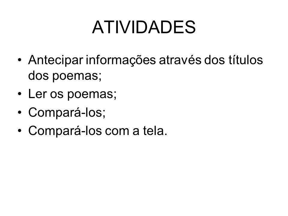 ATIVIDADES Antecipar informações através dos títulos dos poemas;