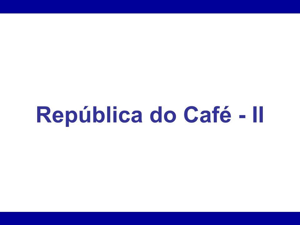 República do Café - II