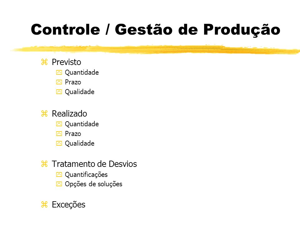 Controle / Gestão de Produção
