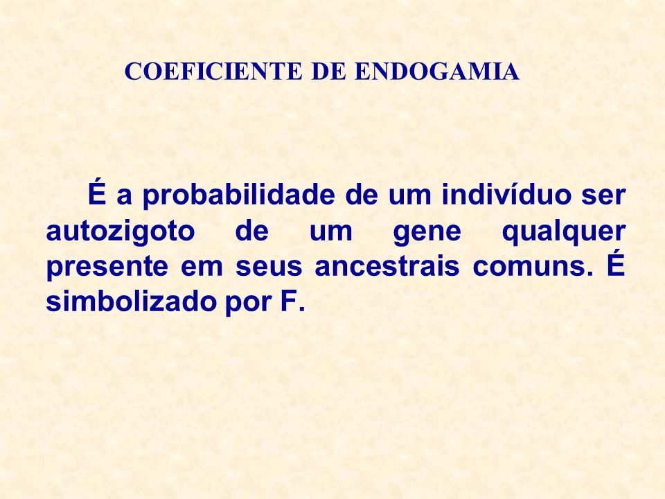 COEFICIENTE DE ENDOGAMIA