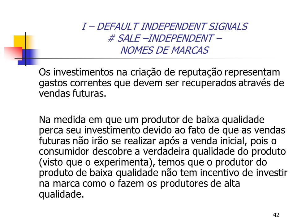 I – DEFAULT INDEPENDENT SIGNALS # SALE –INDEPENDENT – NOMES DE MARCAS