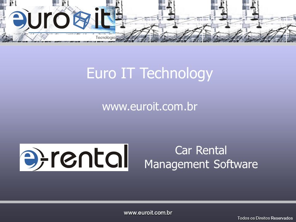 Euro IT Technology www.euroit.com.br Car Rental Management Software