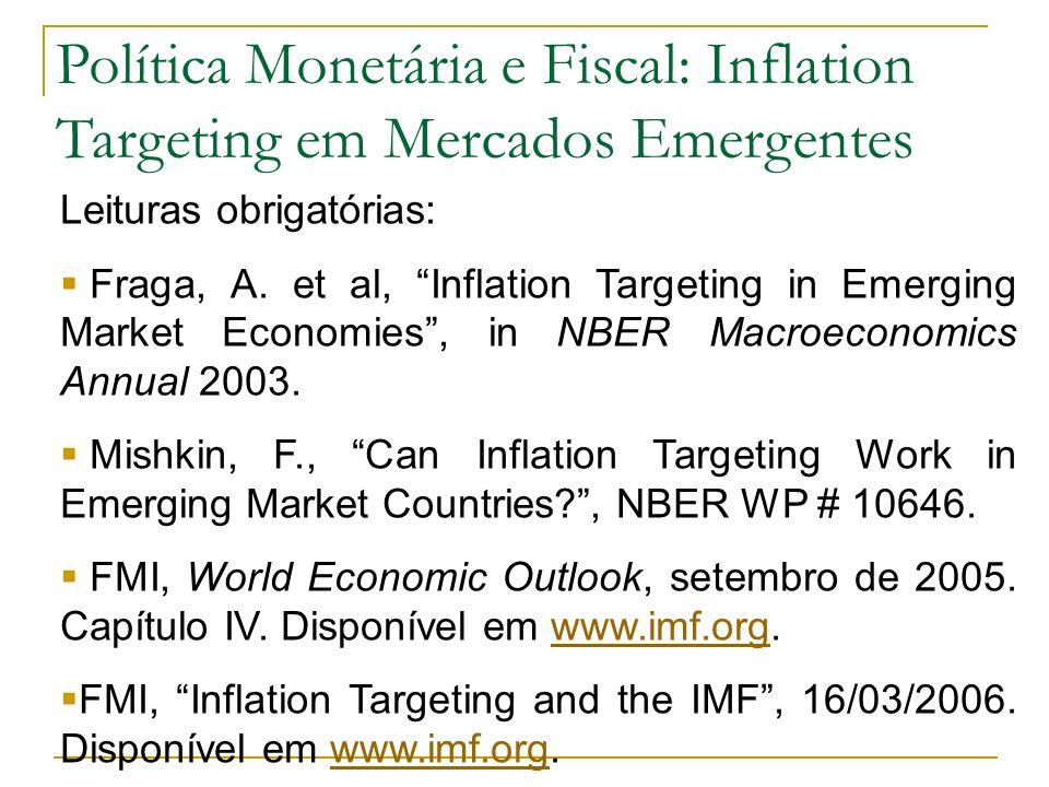 Política Monetária e Fiscal: Inflation Targeting em Mercados Emergentes