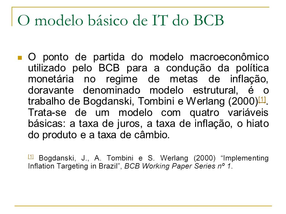 O modelo básico de IT do BCB