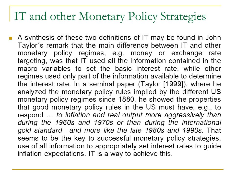 IT and other Monetary Policy Strategies