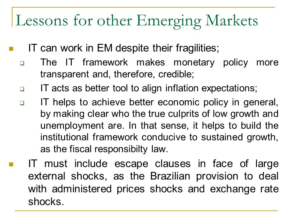 Lessons for other Emerging Markets