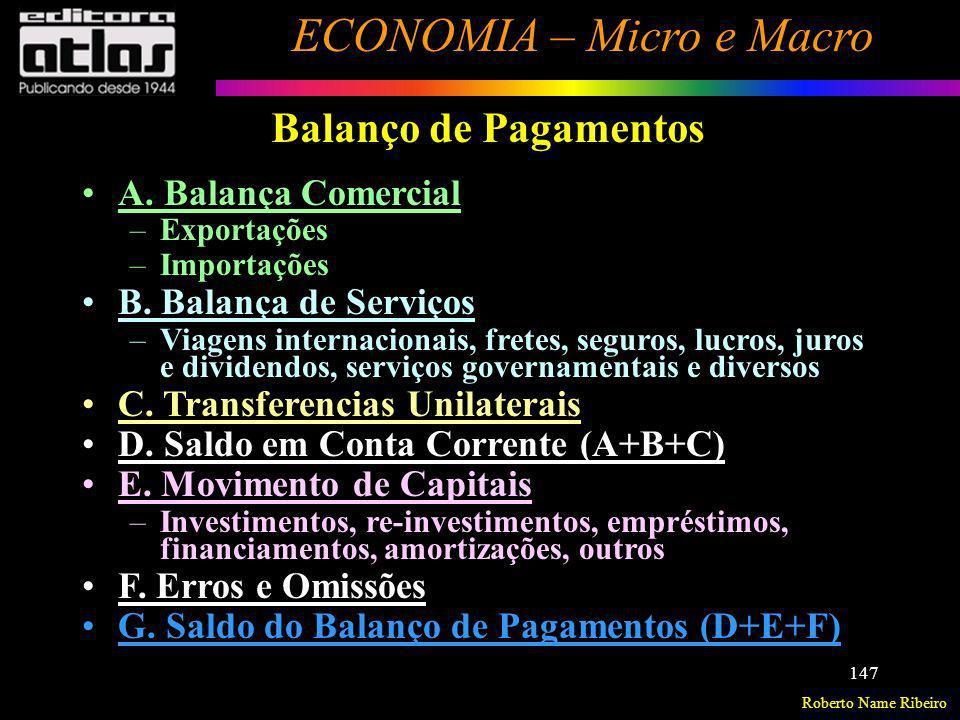 Balanço de Pagamentos A. Balança Comercial B. Balança de Serviços