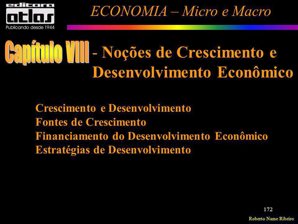 Capítulo VIII Noções de Crescimento e Desenvolvimento Econômico