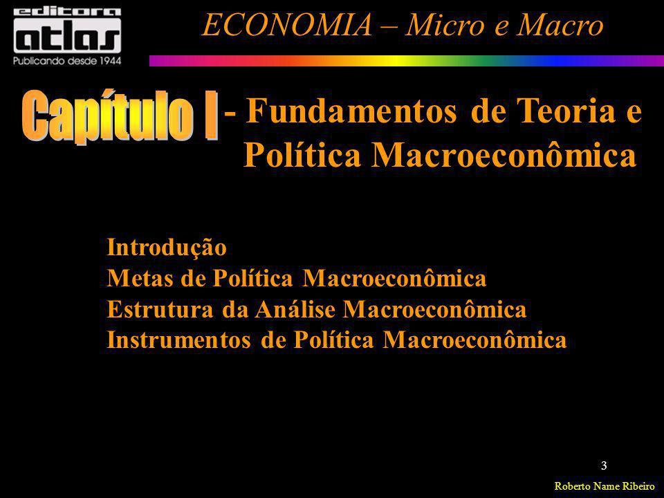 Capítulo I - Fundamentos de Teoria e Política Macroeconômica