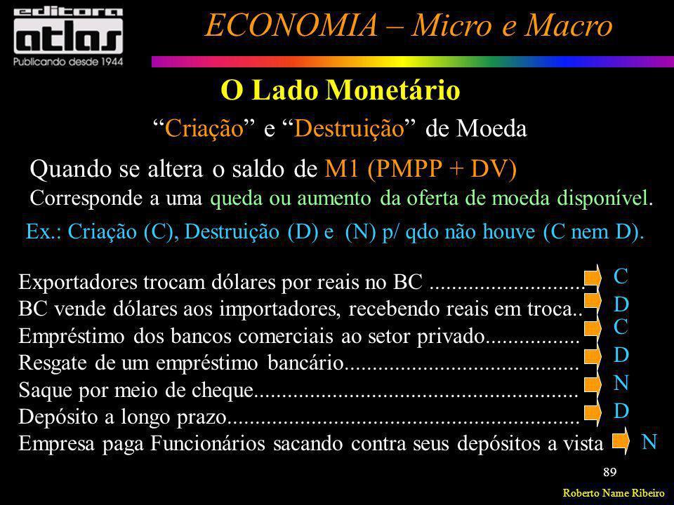 O Lado Monetário Criação e Destruição de Moeda