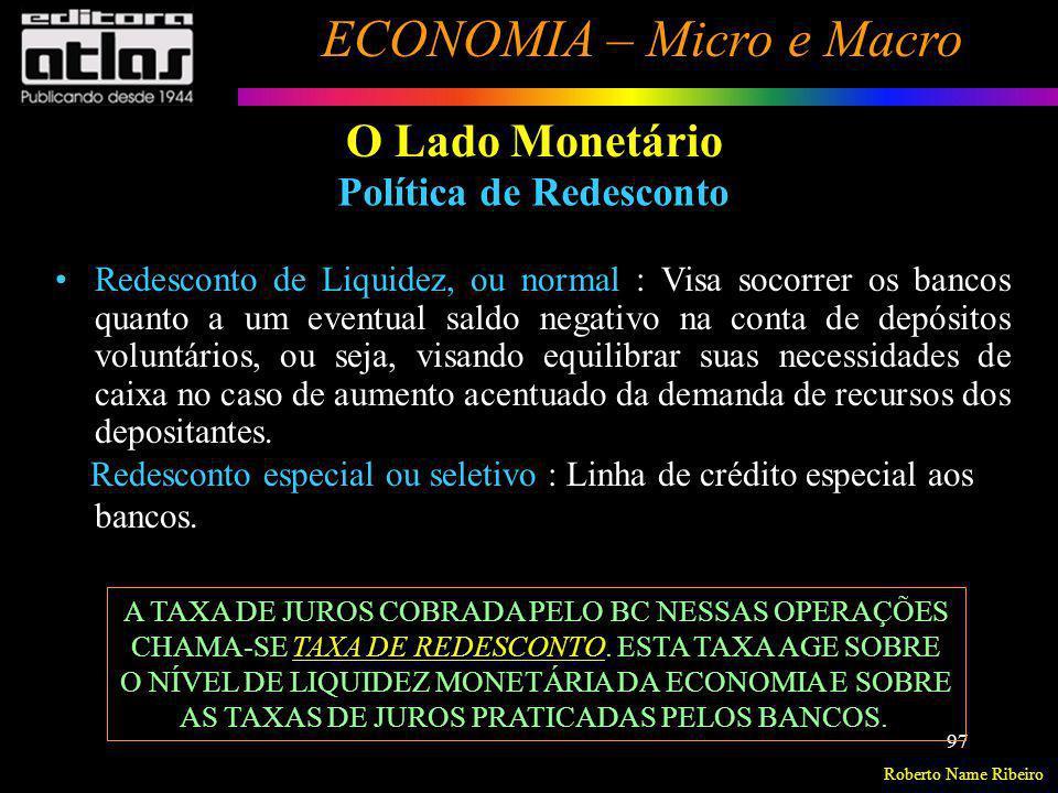 O Lado Monetário Política de Redesconto