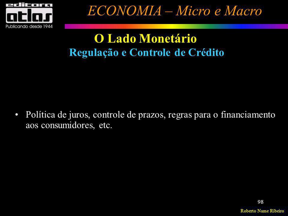O Lado Monetário Regulação e Controle de Crédito