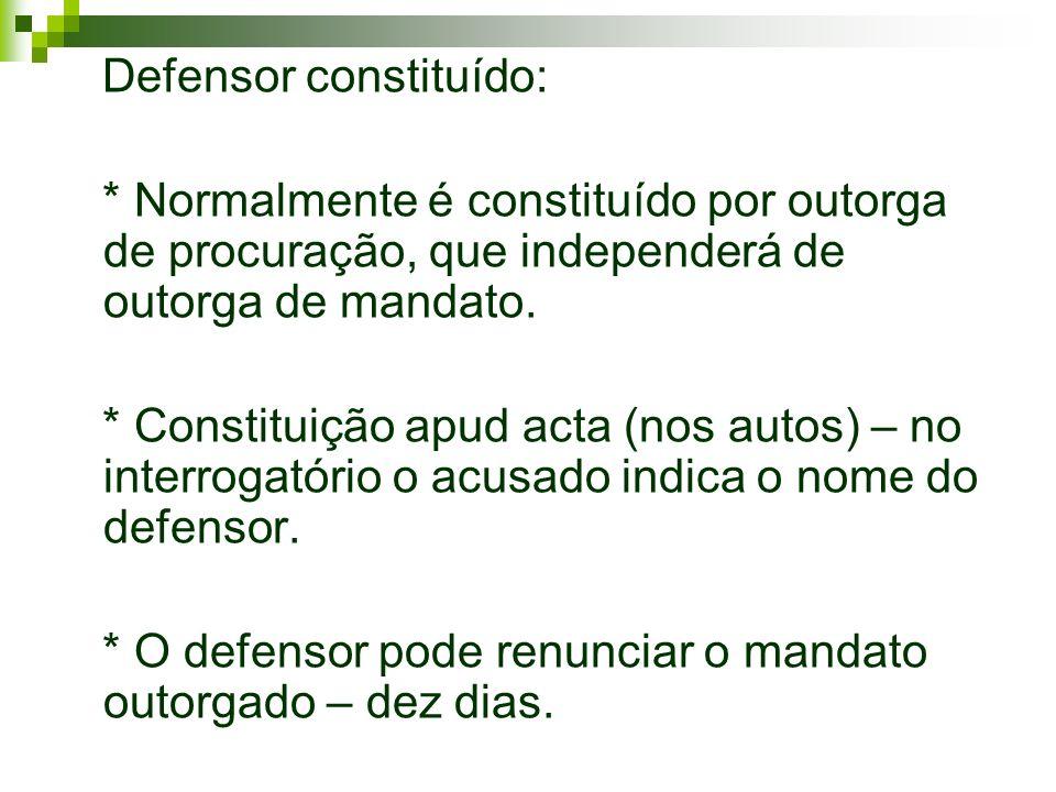 Defensor constituído: