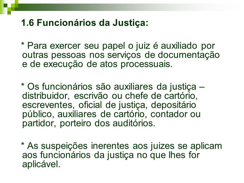 1.6 Funcionários da Justiça: