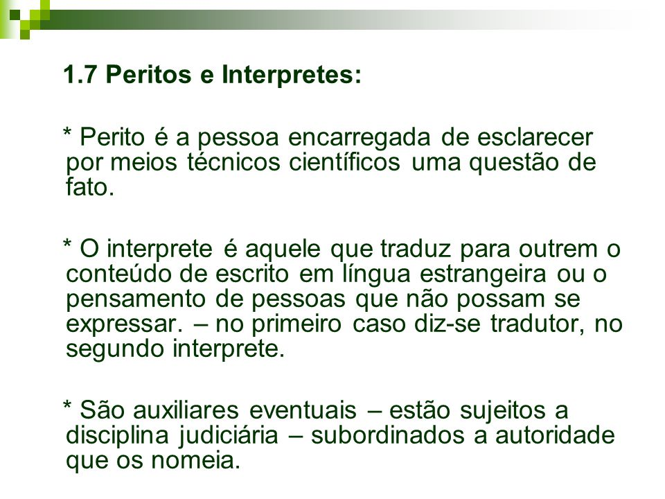 1.7 Peritos e Interpretes: