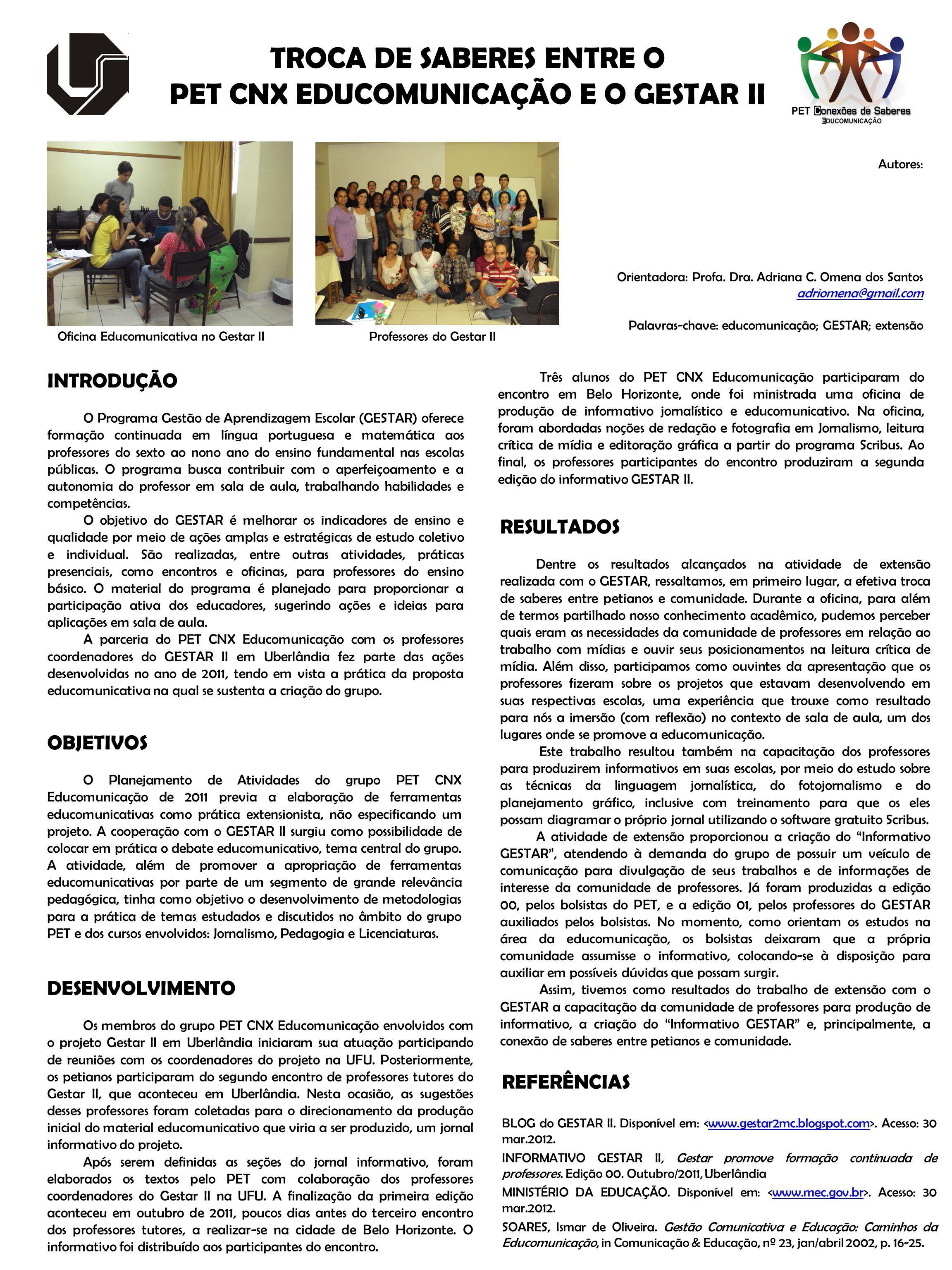 TROCA DE SABERES ENTRE O PET CNX EDUCOMUNICAÇÃO E O GESTAR II