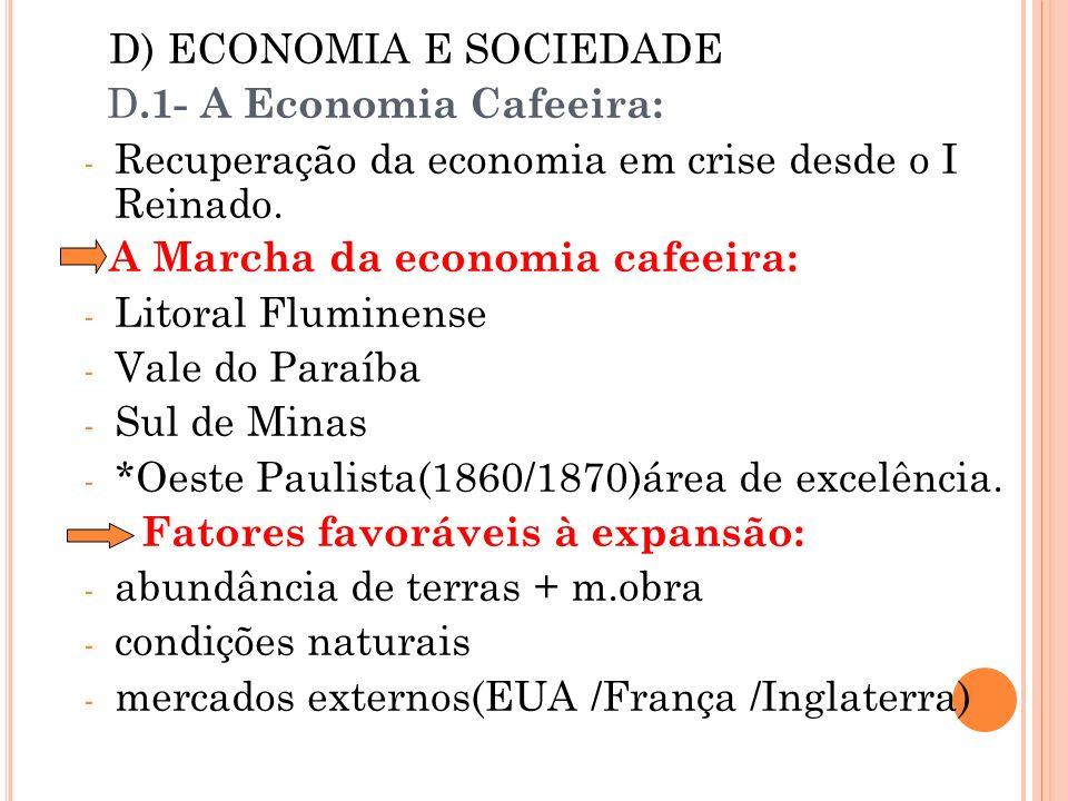 D) ECONOMIA E SOCIEDADE