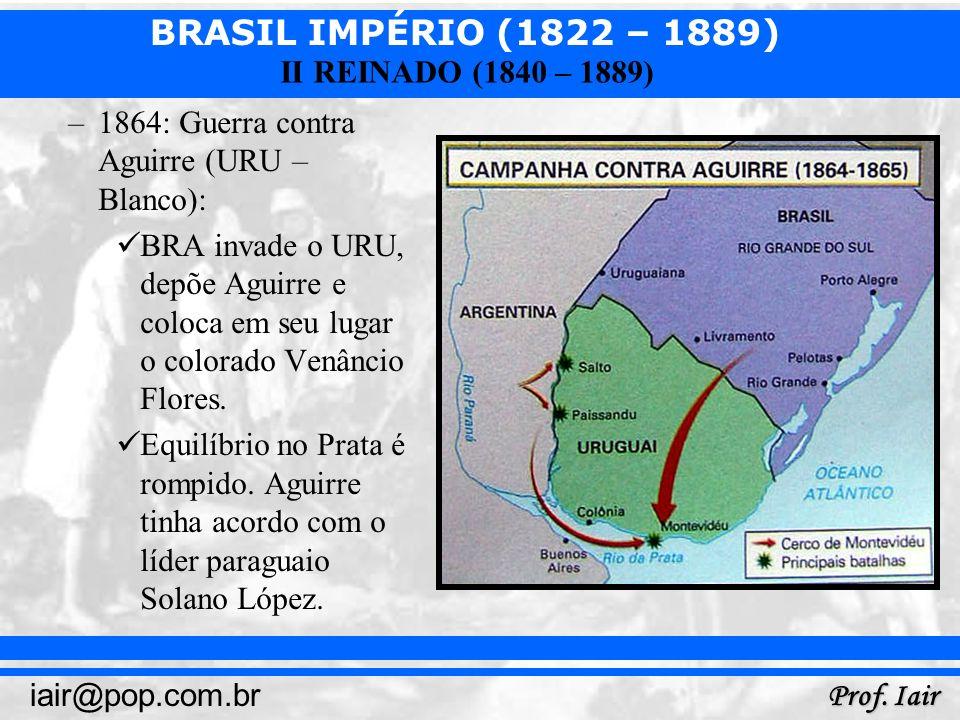 1864: Guerra contra Aguirre (URU – Blanco):