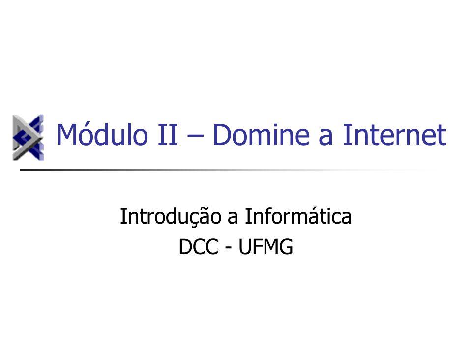 Módulo II – Domine a Internet