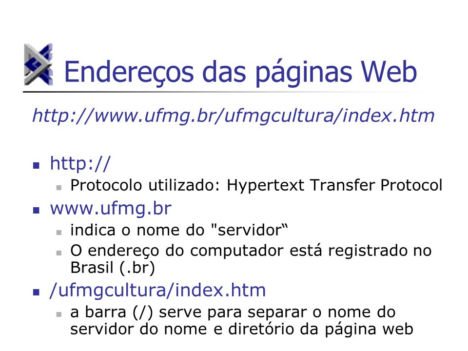Endereços das páginas Web
