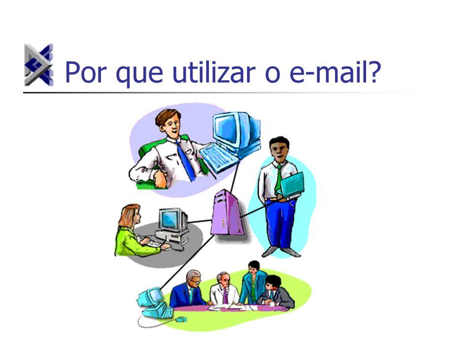 Por que utilizar o e-mail