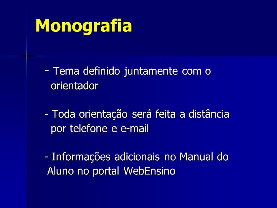 Monografia - Tema definido juntamente com o orientador