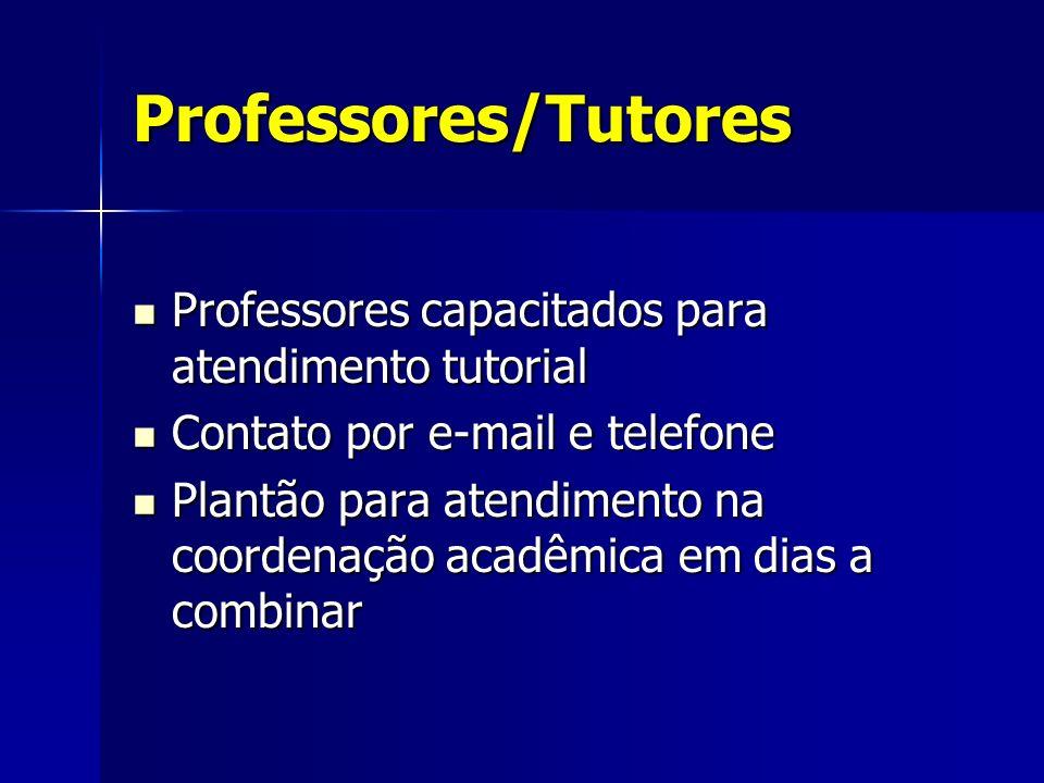 Professores/Tutores Professores capacitados para atendimento tutorial