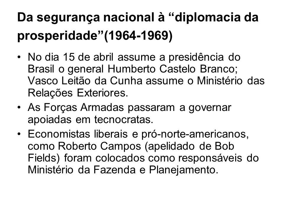 Da segurança nacional à diplomacia da prosperidade (1964-1969)
