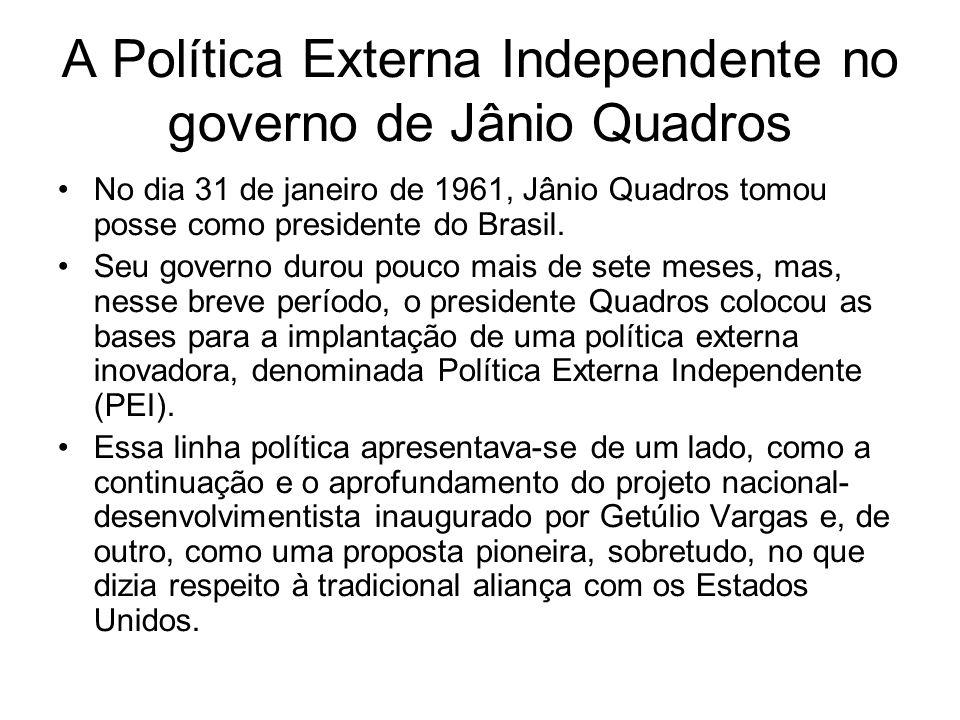 A Política Externa Independente no governo de Jânio Quadros