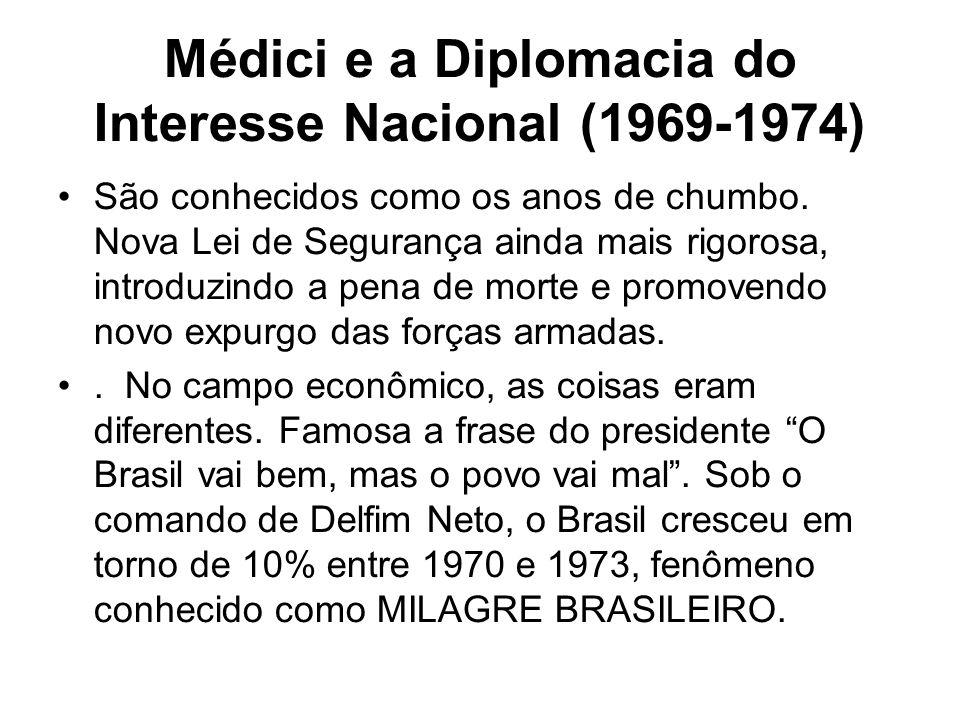 Médici e a Diplomacia do Interesse Nacional (1969-1974)
